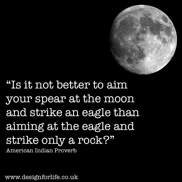 Aim at the moon